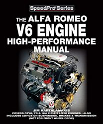 The Alfa Romeo V6 Engine High performance Manual